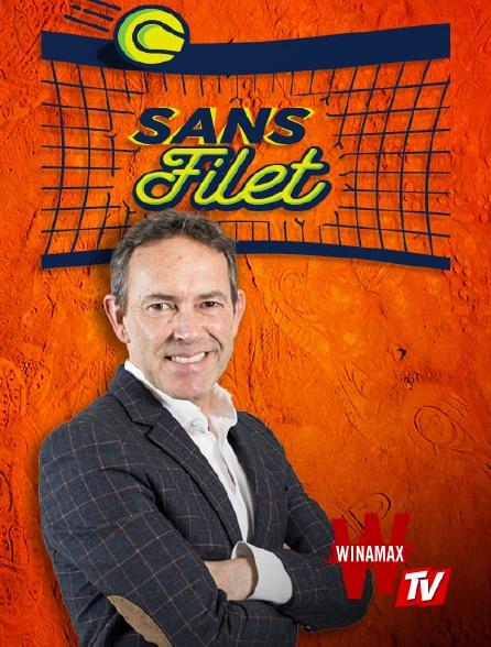 Winamax TV - Sans Filet en replay