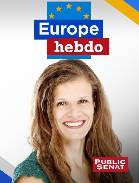 Public Sénat - Europe hebdo
