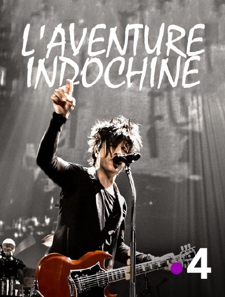 France 4 - L'aventure Indochine