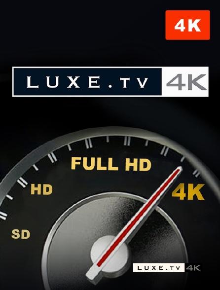 Luxe TV 4k - Testez votre configuration 4K avec Luxe TV