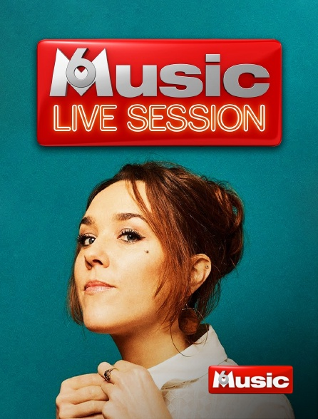 M6 Music - M6 Music Live Session