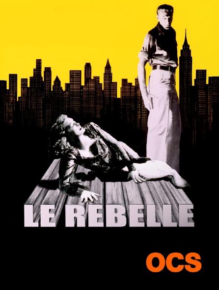 OCS - Le rebelle