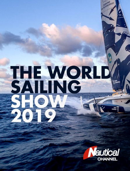 Nautical Channel - The World Sailing Show 2019
