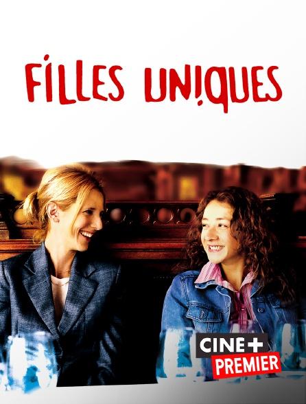 Ciné+ Premier - Filles uniques