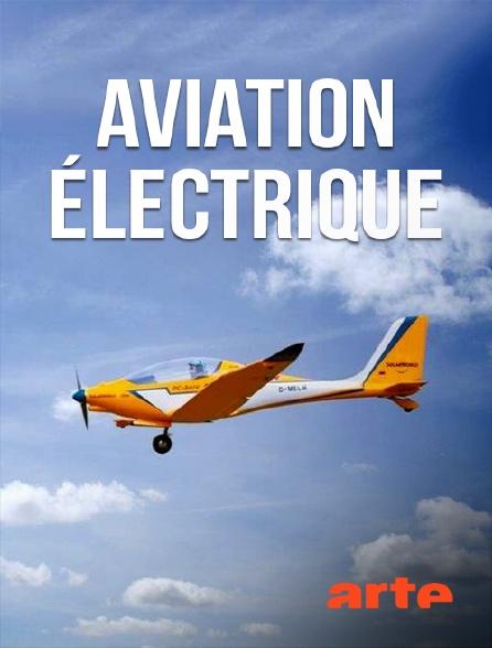 Arte - Aviation électrique