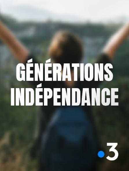 France 3 - Générations indépendance