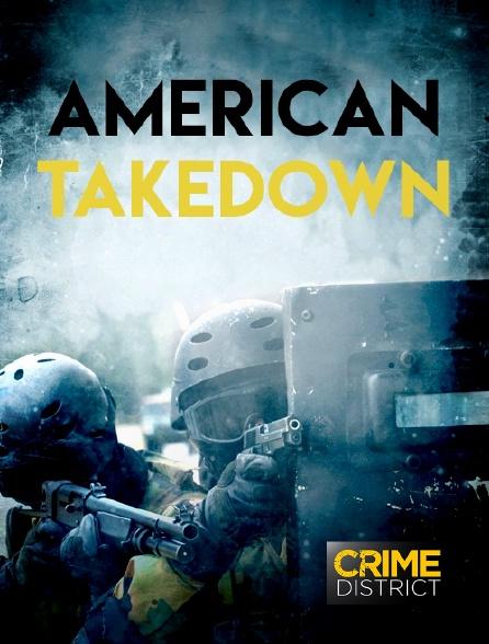 Crime District - American Takedown