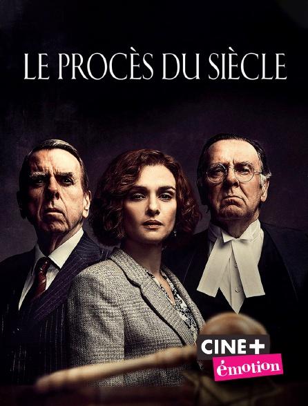 Ciné+ Emotion - Le procès du siècle