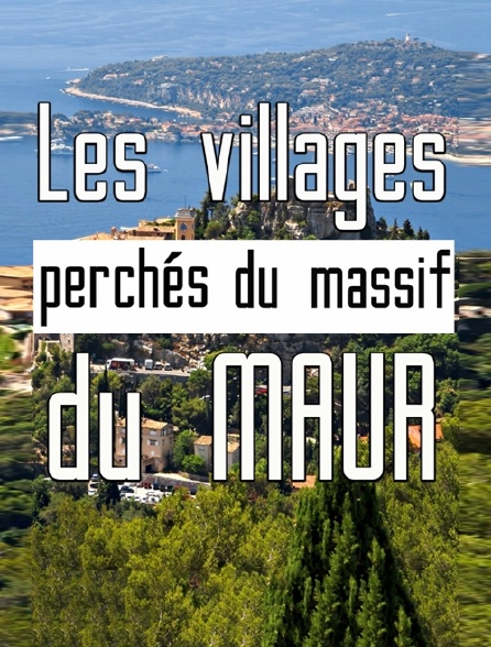 Les villages perchés du massif des Maures
