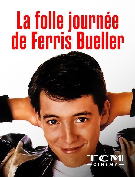 TCM Cinéma - La folle journée de Ferris Bueller