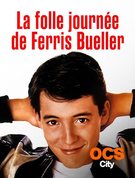 OCS City - La folle journée de Ferris Bueller