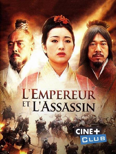 Ciné+ Club - L'empereur et l'assassin