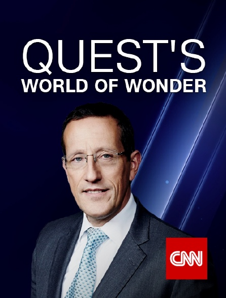 CNN - Quest's World of Wonder