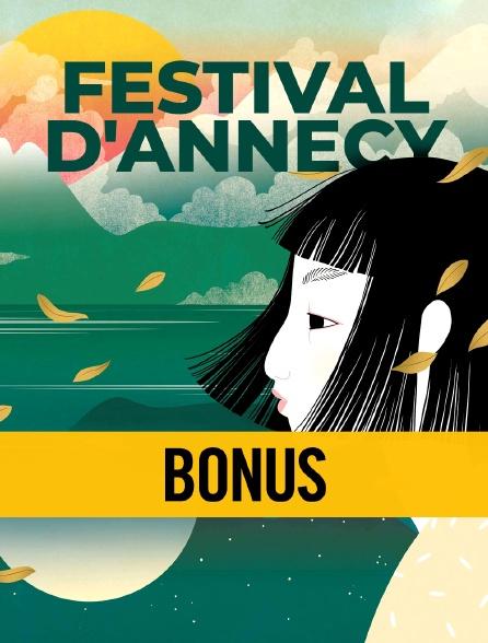 Festival d'Annecy : Bonus