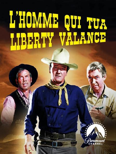 Paramount Channel - L'homme qui tua Liberty Valance