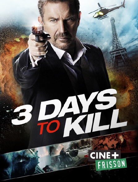 Ciné+ Frisson - 3 Days to Kill