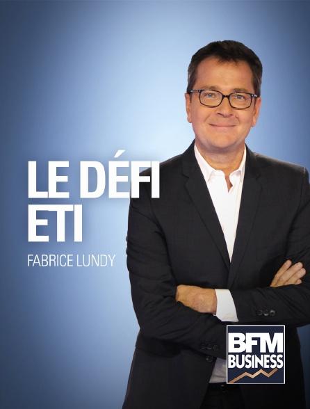 BFM Business - Le défi ETI