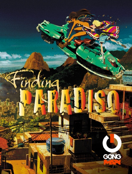 GONG Max - Finding Paradiso