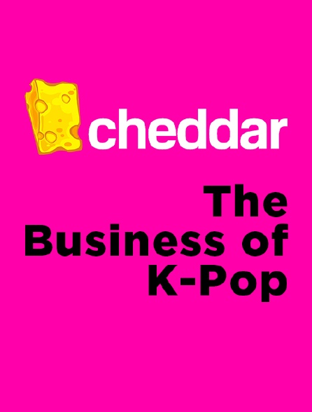 The Business of K-Pop