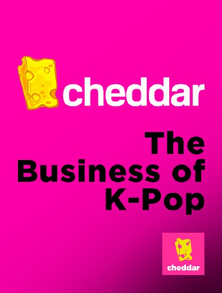 Cheddar - The Business of K-Pop