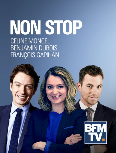 BFMTV - Non Stop
