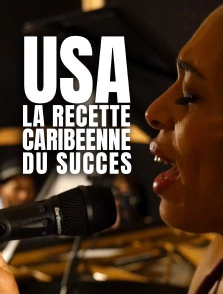 USA, la recette caribéenne du succès