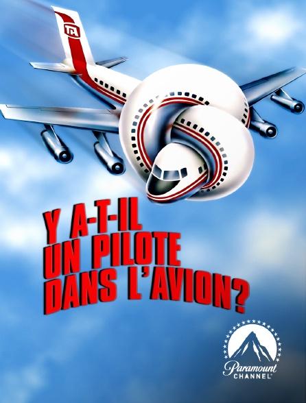 Paramount Channel - Y a-t-il un pilote dans l'avion ?