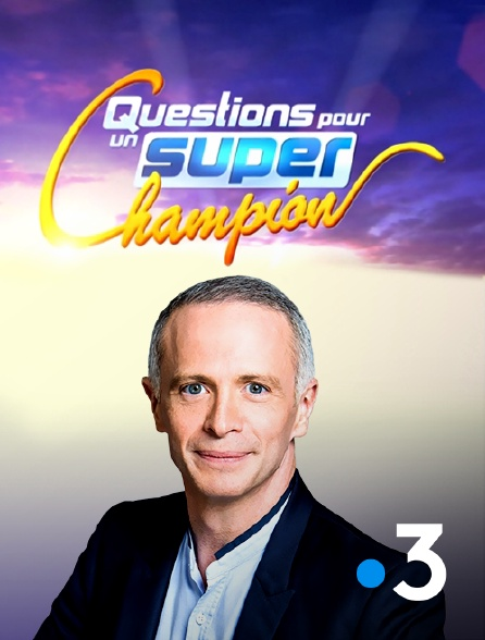France 3 - Questions pour un super champion