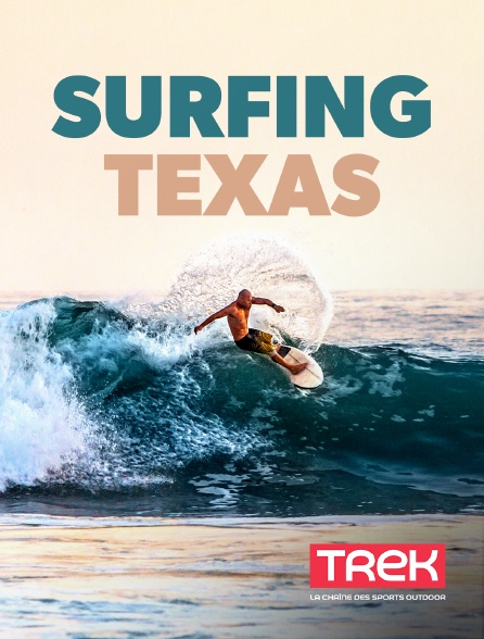 Trek - Surfing Texas