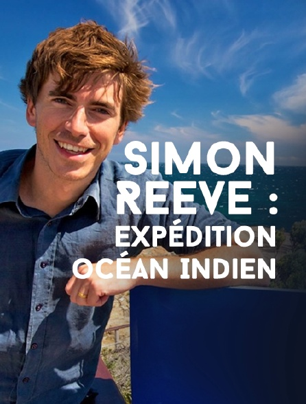 Simon Reeve : Expédition océan Indien