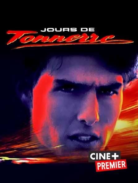 Ciné+ Premier - Jours de tonnerre