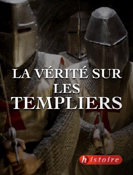 Histoire - La vérité sur les Templiers