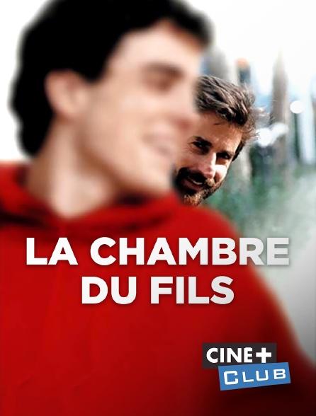 Ciné+ Club - La chambre du fils