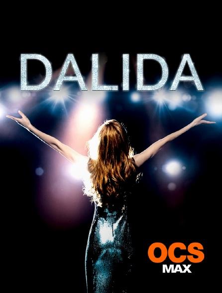 OCS Max - Dalida