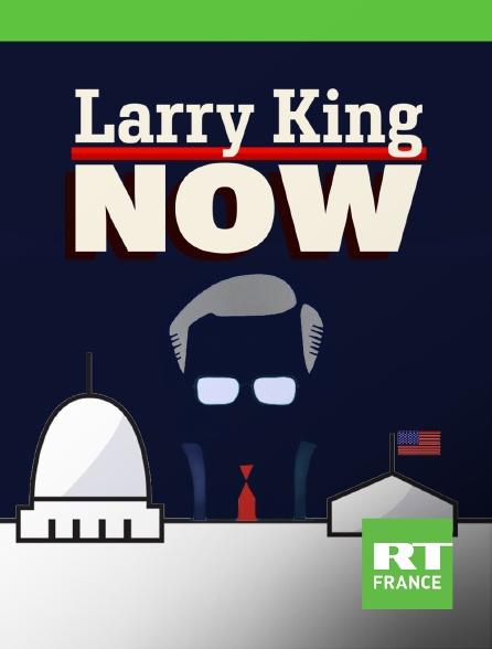 RT France - Larry King Now