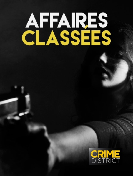 Crime District - Affaires classées en replay
