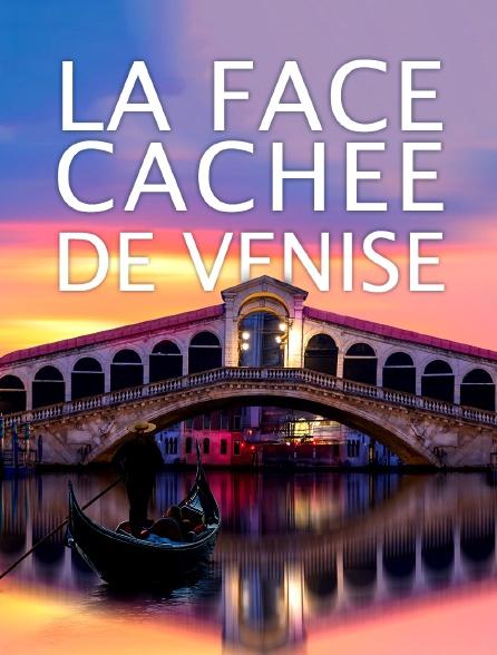 La face cachée de Venise