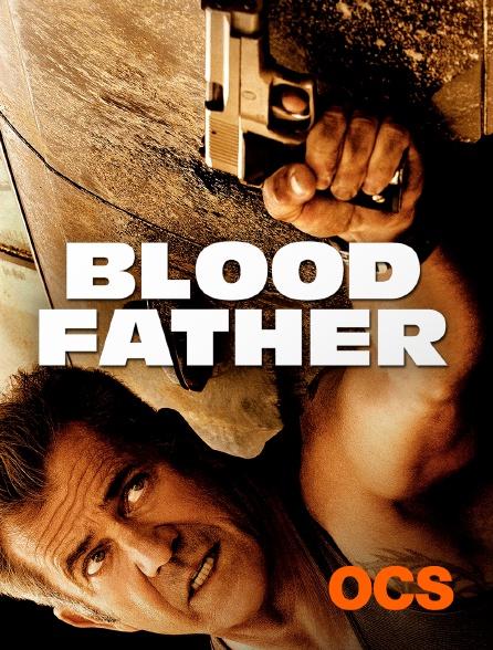 OCS - Blood Father