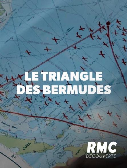 RMC Découverte - Triangle des Bermudes
