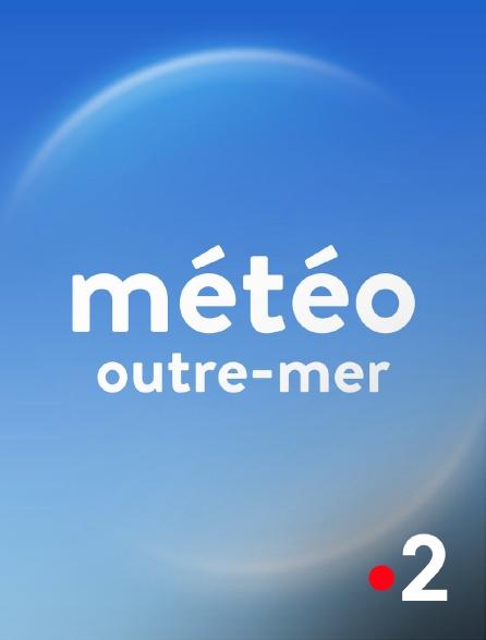 France 2 - Météo outremer