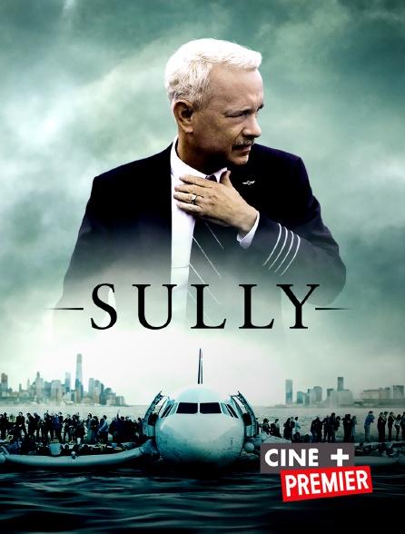 Ciné+ Premier - Sully