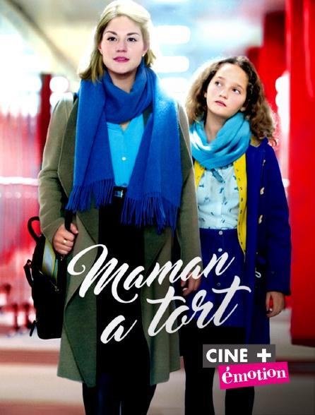 Ciné+ Emotion - Maman a tort