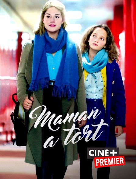 Ciné+ Premier - Maman a tort