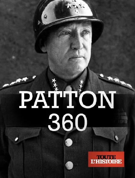Toute l'histoire - Patton 360