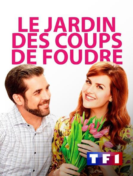 TF1 - Le jardin des coups de foudre