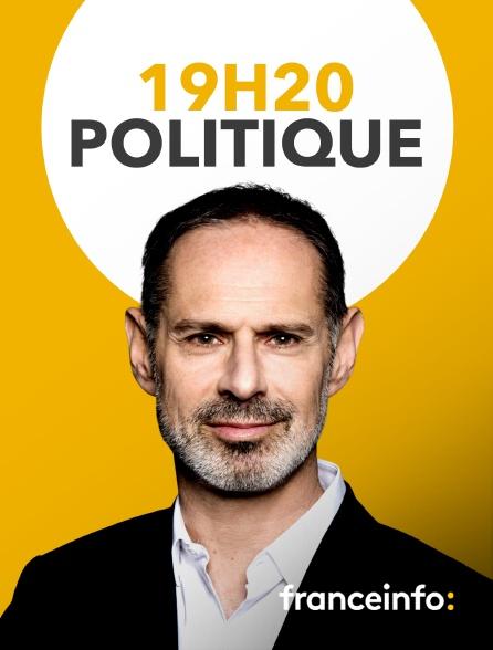 franceinfo: - 19h20 politique