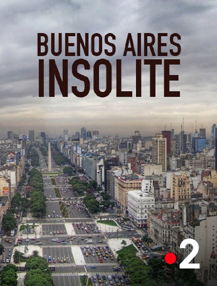 France 2 - Buenos Aires insolite