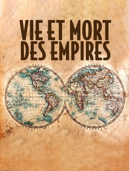 Vie et mort des empires