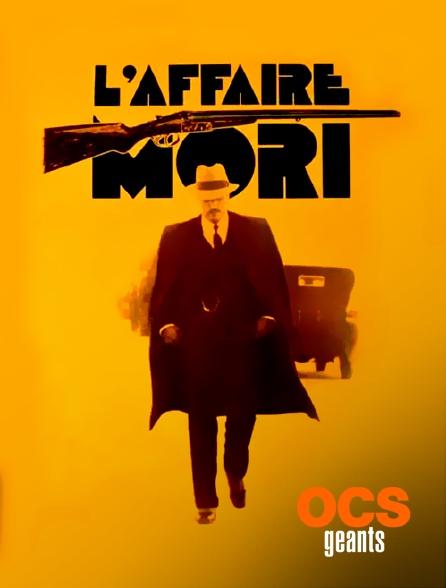 OCS Géants - L'affaire Mori