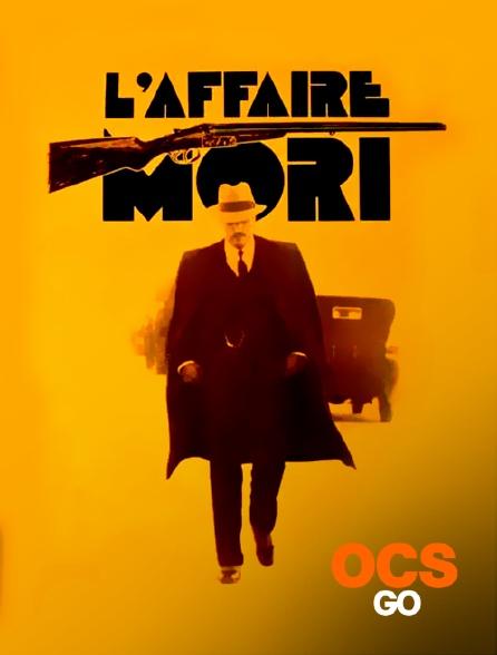 OCS Go - L'affaire Mori
